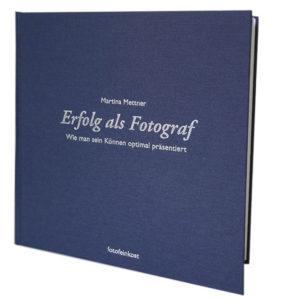 Buch Erfolg als Fotograf von Martina Mettner
